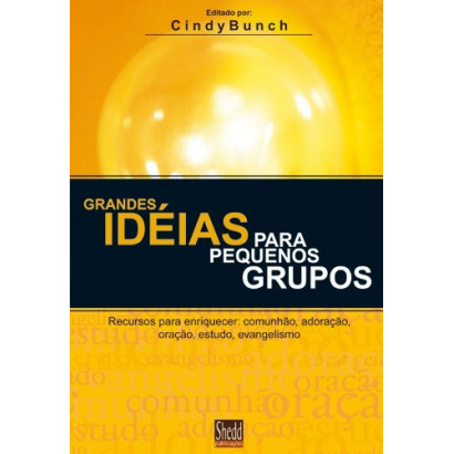 GRANDES IDEIAS P/ PEQ. GRUPOS