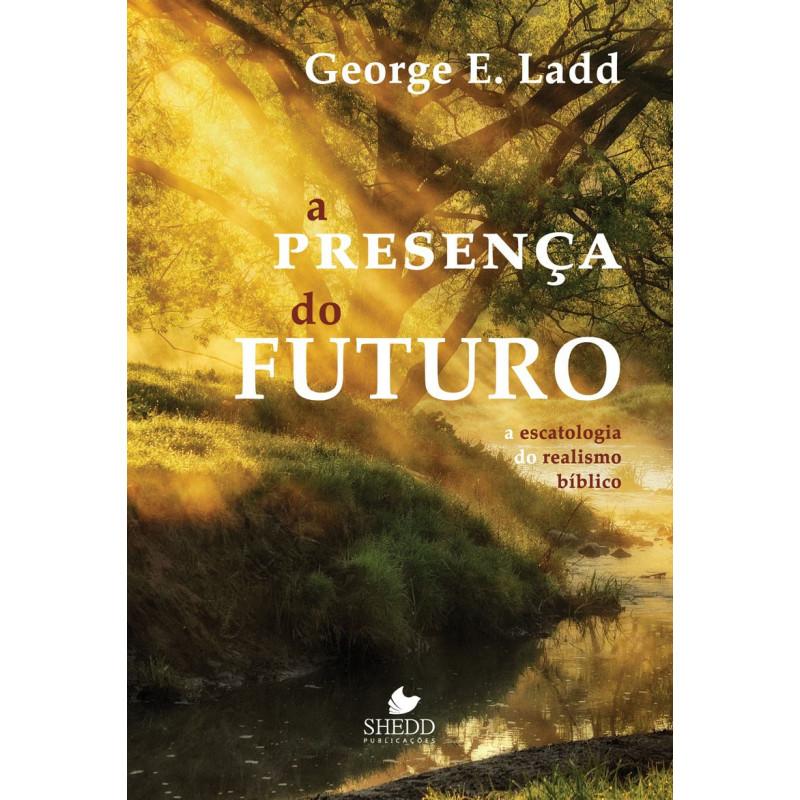 PRESENÇA DO FUTURO