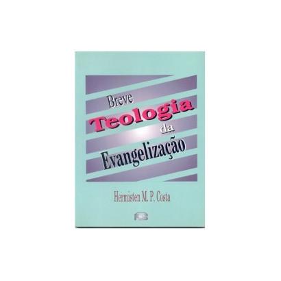 Breve teologia da evangelização