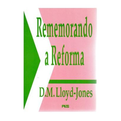 Rememorando a Reforma