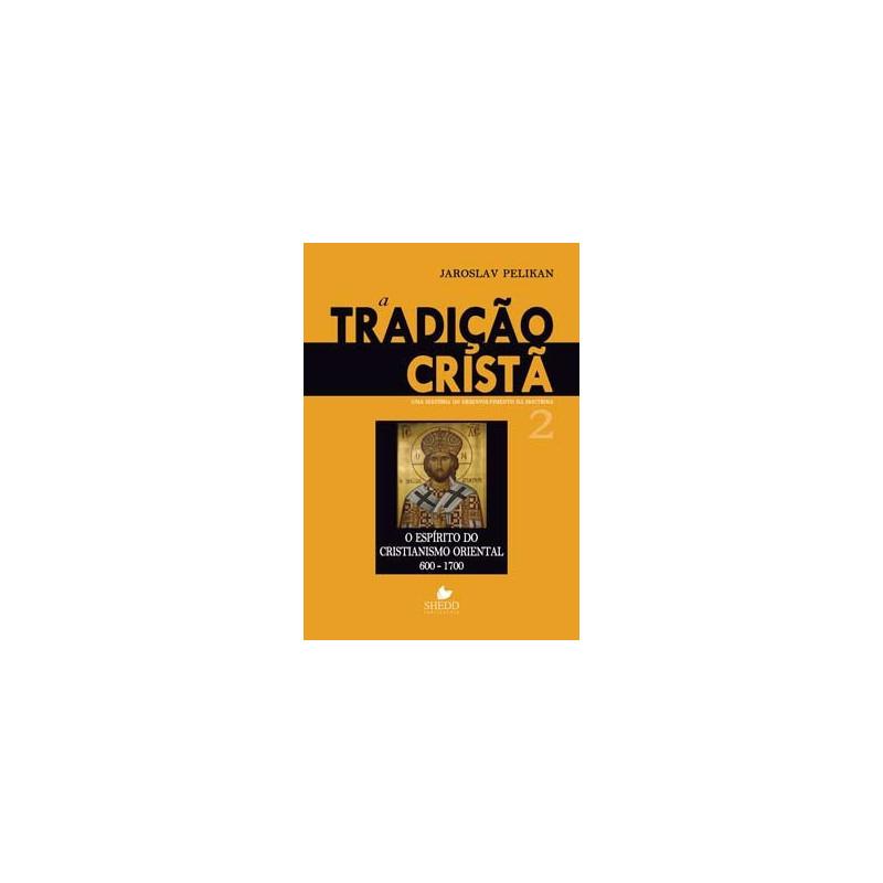 TRADIÇÃO CRISTÃ VOL. 2