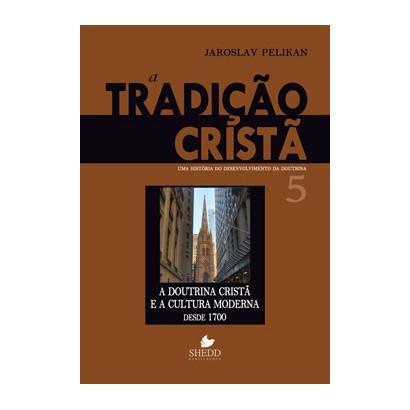 TRADIÇÃO CRISTÃ VOL. 5