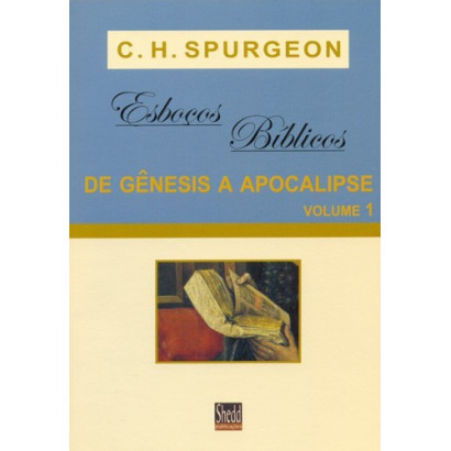 ESBOCOS BIBLICOS SPURGEON VOLUME 1