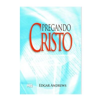 Pregando Cristo