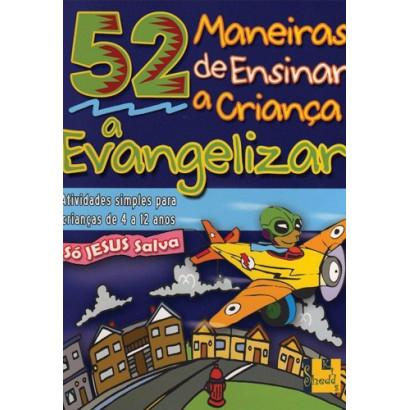 MANEIRAS DE ENSINAR EVANGELIZAR