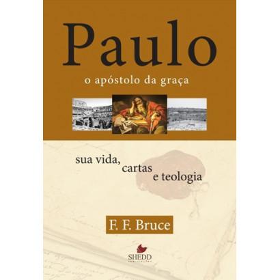 PAULO O APOSTOLO DA GRACA