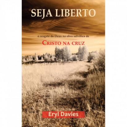 Seja Liberto: o resgate de Deus na obra salvífica de Cristo na cruz