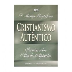Atos - Cristianismo autêntico - Vol. 6 (enc)