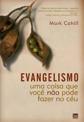 Evangelismo - uma coisa que...