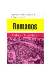 Romanos - Vol. 4 Certeza da...