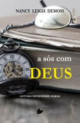 A Sós com Deus - Leituras...