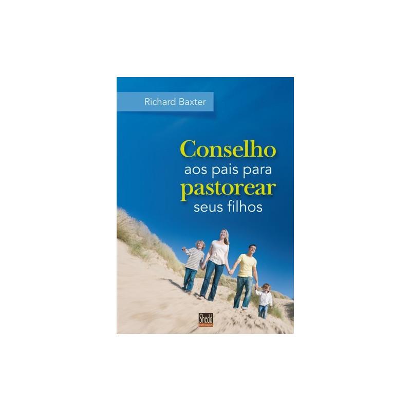CONSELHO AOS PAIS PARA PASTOREAR