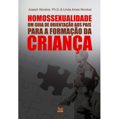 HOMOSSEXUALIDADE - GUIA AOS PAIS