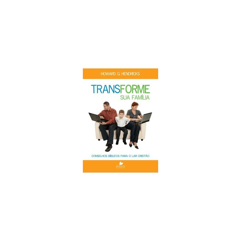 TRANSFORME SUA FAMILIA