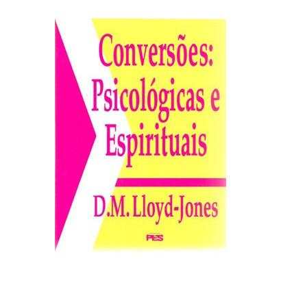 Conversões: psicológicas e espirituais