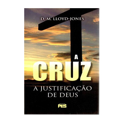 Cruz: a justificação de Deus