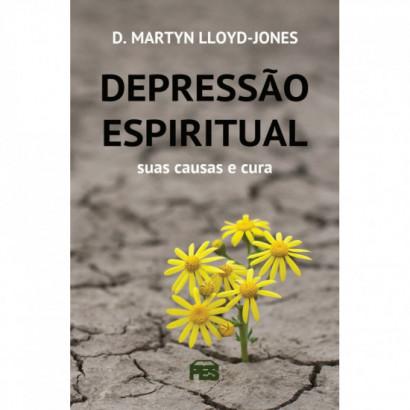 Depressão espiritual: suas causas e cura