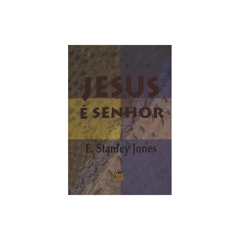 JESUS E SENHOR