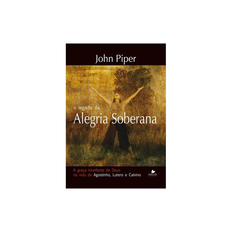 LEGADO DA ALEGRIA SOBERANA
