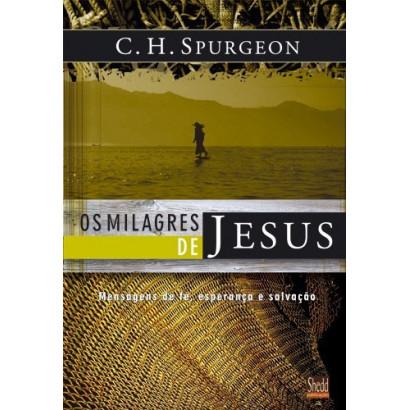 MILAGRES DE JESUS VOLUME 1