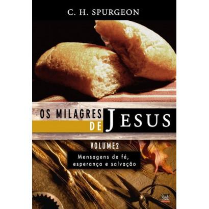 MILAGRES DE JESUS VOLUME 2