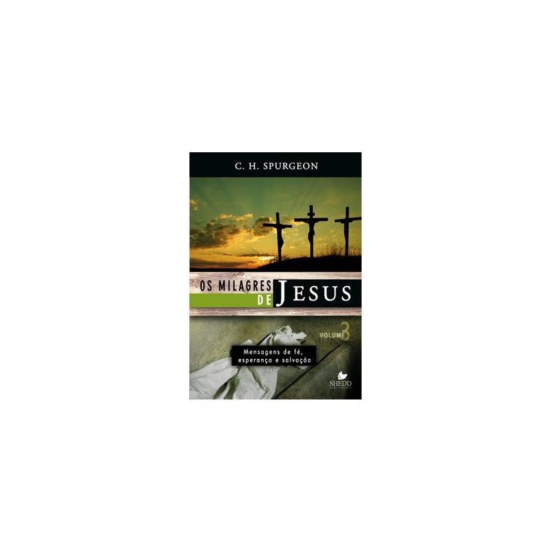 MILAGRES DE JESUS VOLUME 3