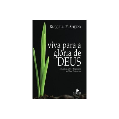 VIVA PARA A GLORIA DE DEUS