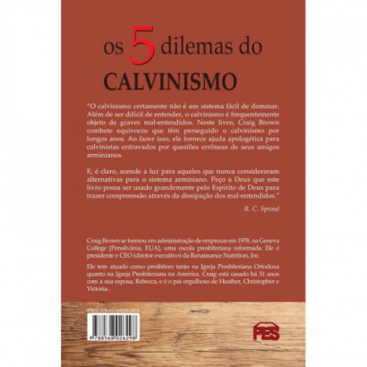 Cinco dilemas do Calvinismo