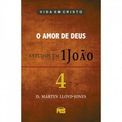 Primeira João Vol. 1 - Comunhão com Deus