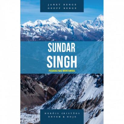 Heróis Cristãos - 8. Sundar Singh