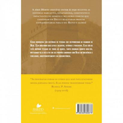 SÉRIE HERÓIS CRISTÃOS ONTEM & HOJE - GLADYS AYLWARD