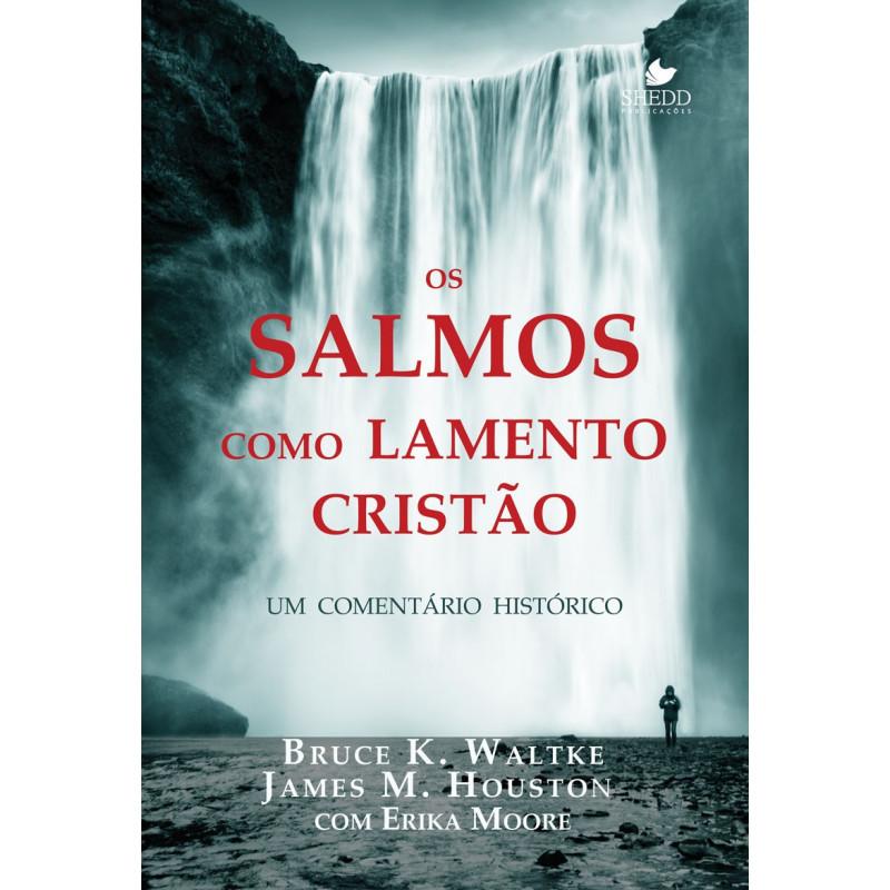 SALMOS COMO LAMENTO CRISTÃO