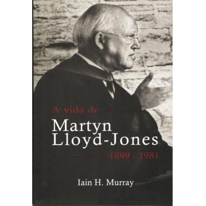 Vida de Martyn Lloyd - Jones