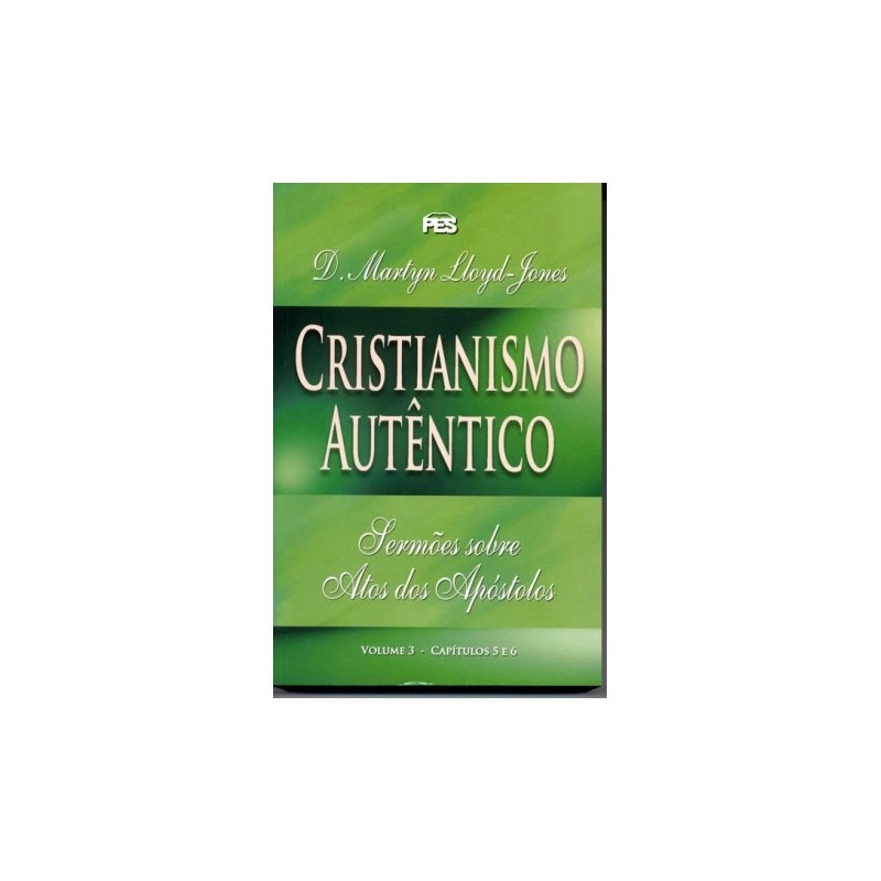 Atos - Cristianismo autêntico - Vol. 3 (enc)