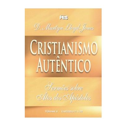 Atos - Cristianismo autêntico - Vol. 4 (bro)