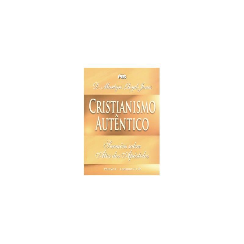 Atos - Cristianismo autêntico - Vol. 4 (enc)