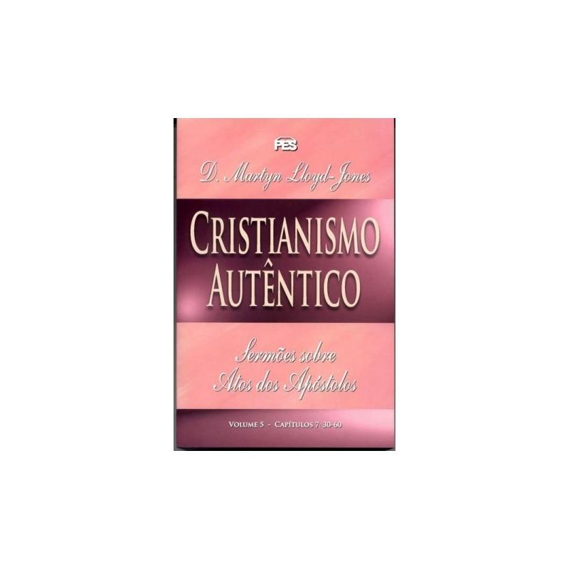 Atos - Cristianismo autêntico - Vol. 5 (enc)