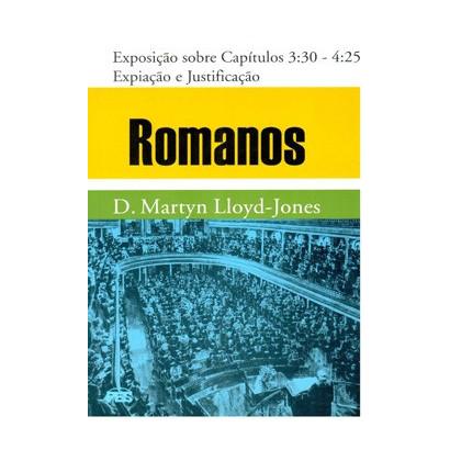 Romanos - Vol. 3 Expiação e a justificação